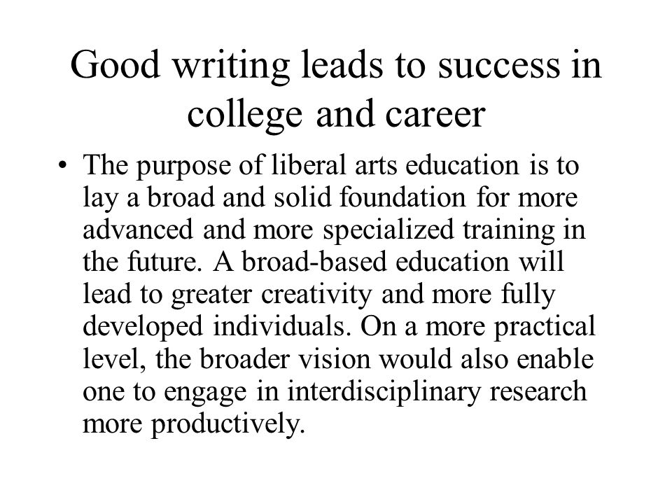 Good writing leads to success in college and career