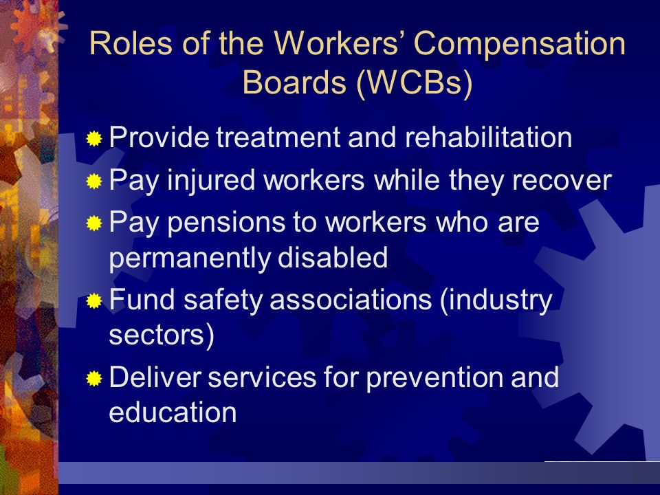 Roles of the Workers' Compensation Boards (WCBs)