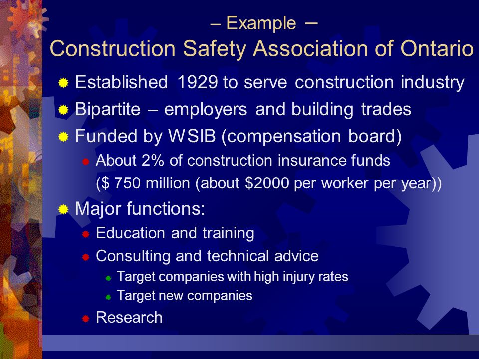 – Example – Construction Safety Association of Ontario