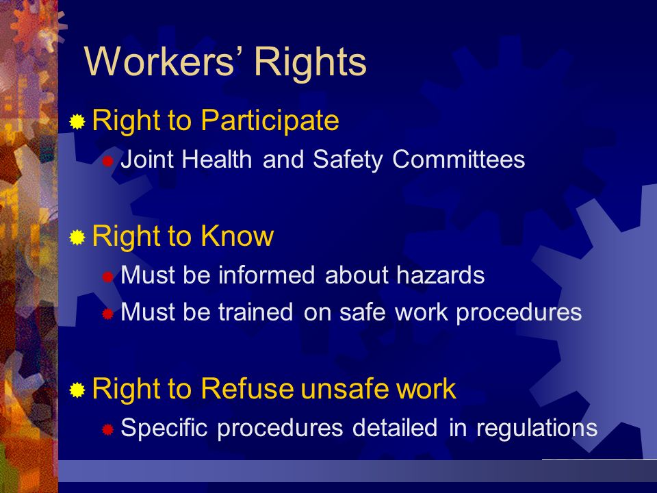Workers' Rights Right to Participate Right to Know