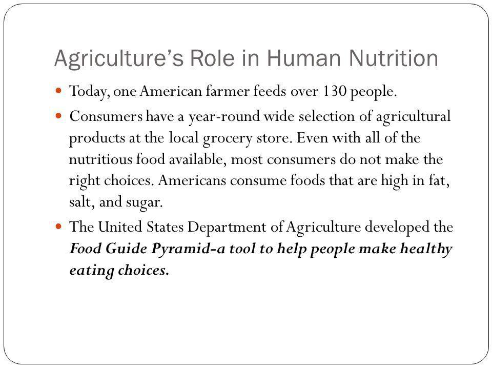 Agriculture's Role in Human Nutrition