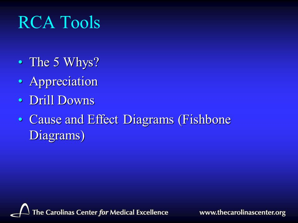 RCA Tools The 5 Whys Appreciation Drill Downs