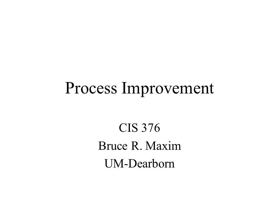 CIS 376 Bruce R. Maxim UM-Dearborn