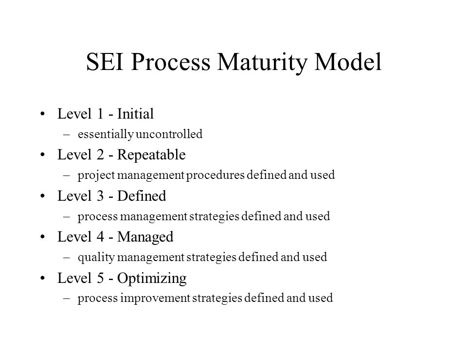 SEI Process Maturity Model