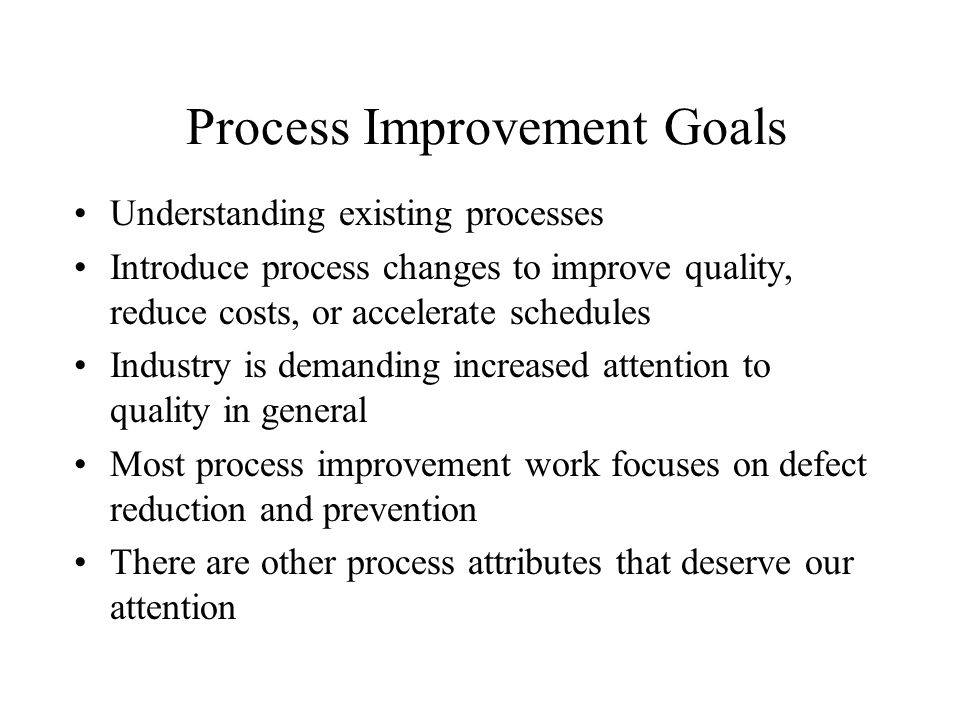 Process Improvement Goals