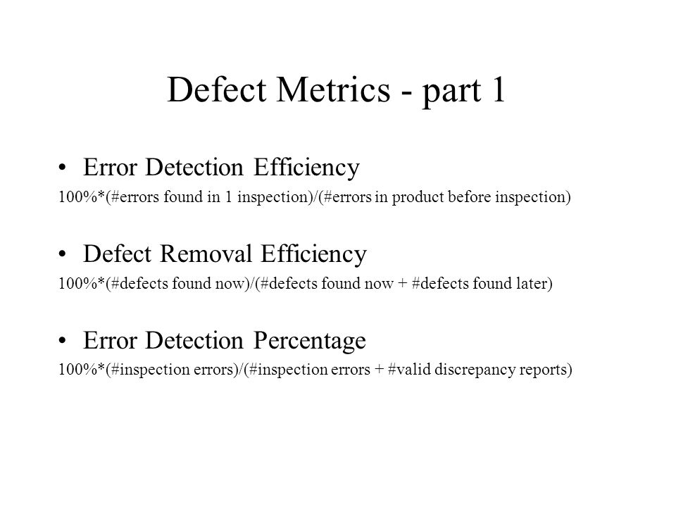 Defect Metrics - part 1 Error Detection Efficiency