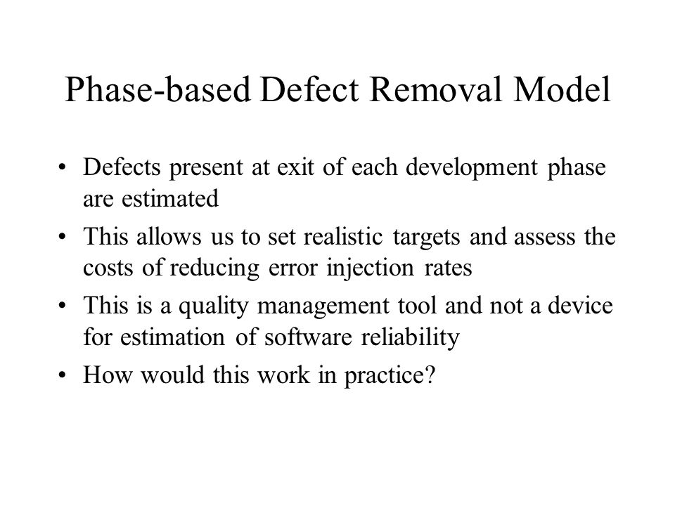 Phase-based Defect Removal Model