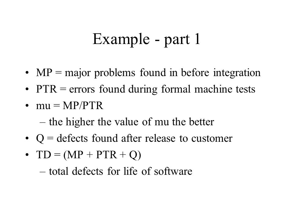 Example - part 1 MP = major problems found in before integration