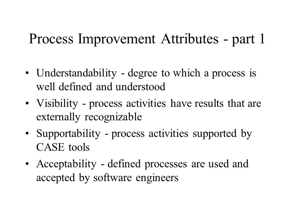 Process Improvement Attributes - part 1