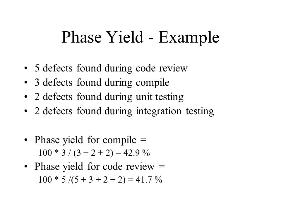 Phase Yield - Example 5 defects found during code review