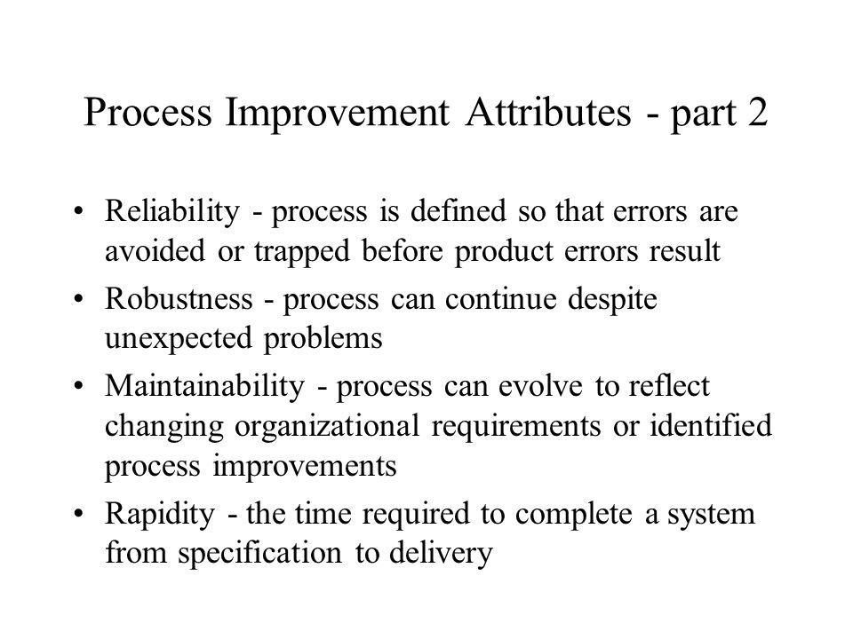Process Improvement Attributes - part 2