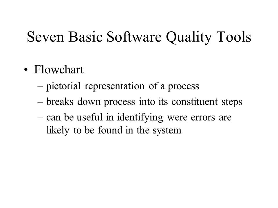 Seven Basic Software Quality Tools