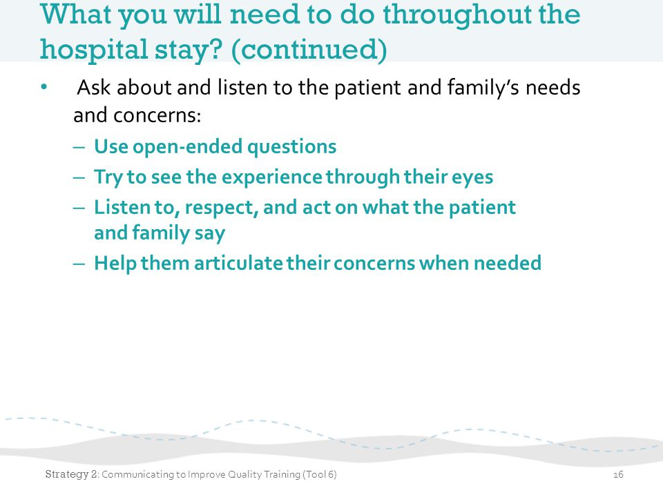 What you will need to do throughout the hospital stay (continued)