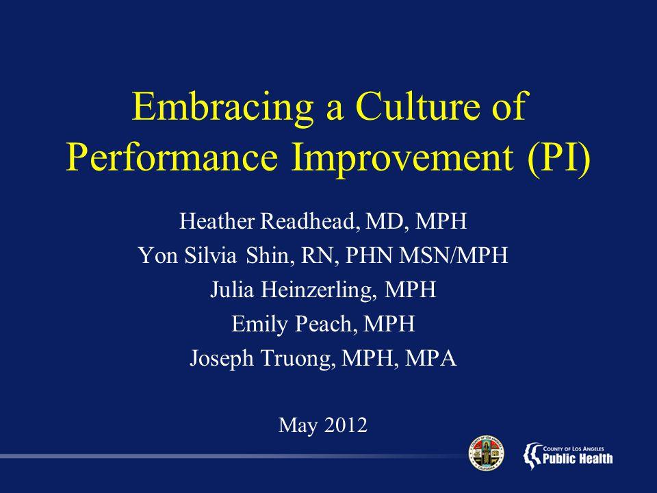 Embracing a Culture of Performance Improvement (PI)