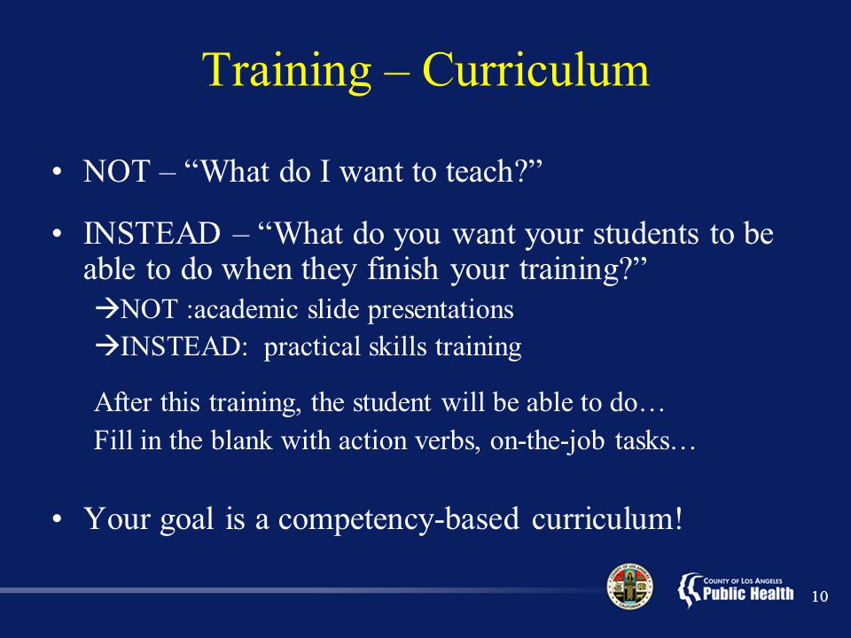 Training – Curriculum NOT – What do I want to teach