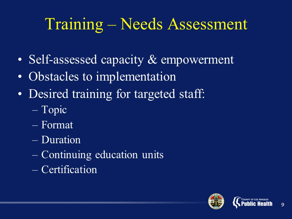 Training – Needs Assessment