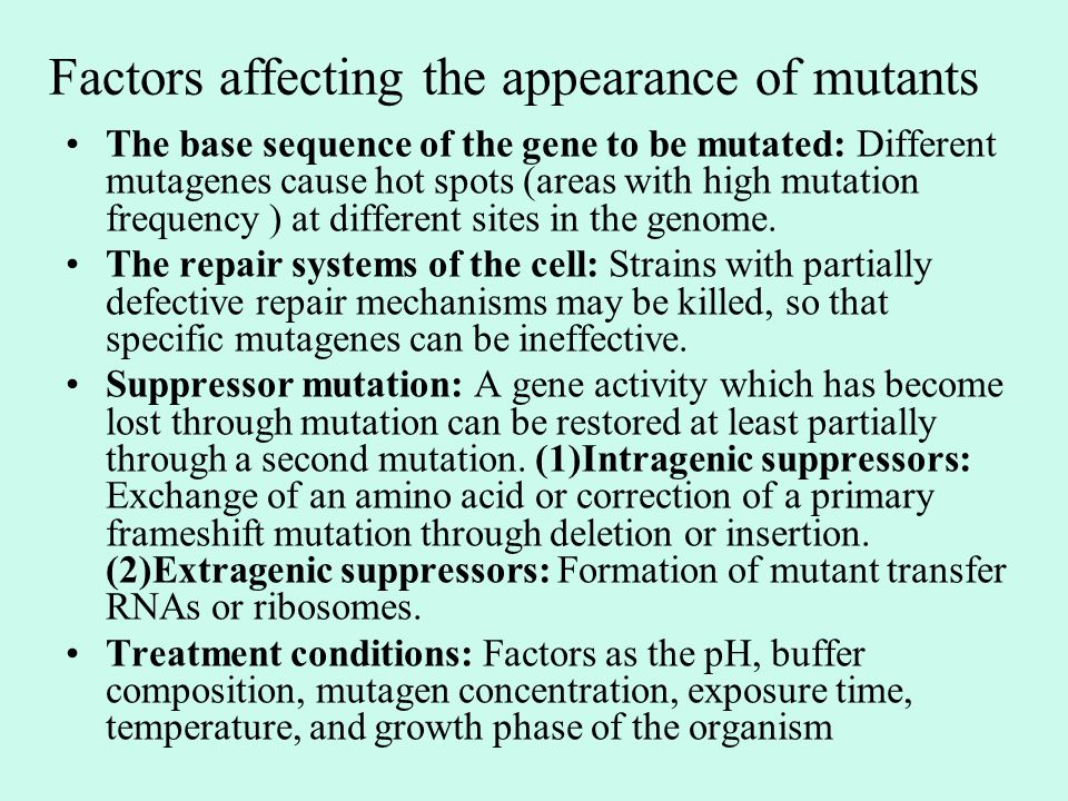 Factors affecting the appearance of mutants