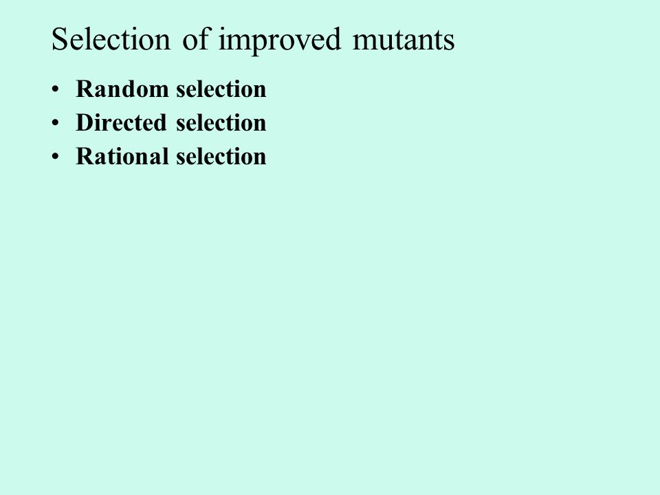 Selection of improved mutants