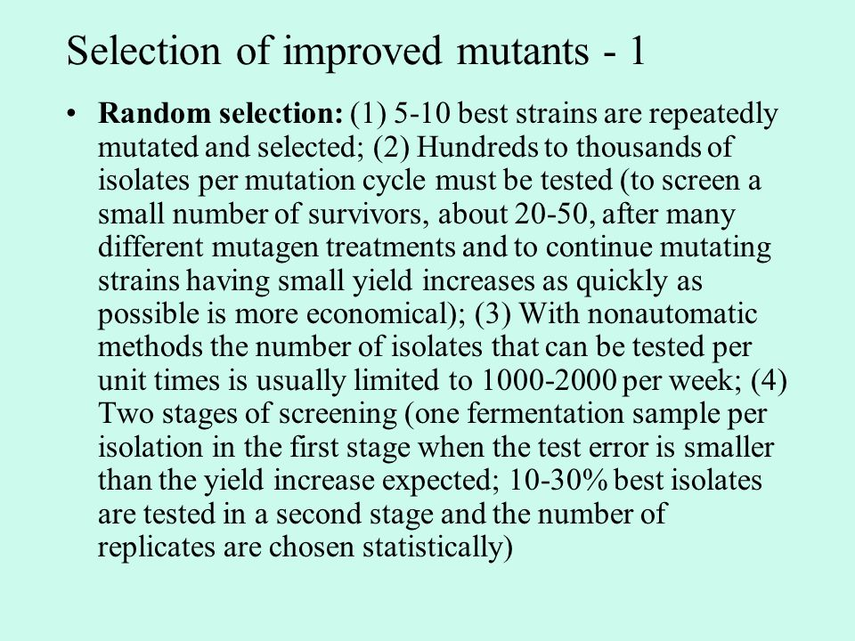 Selection of improved mutants - 1