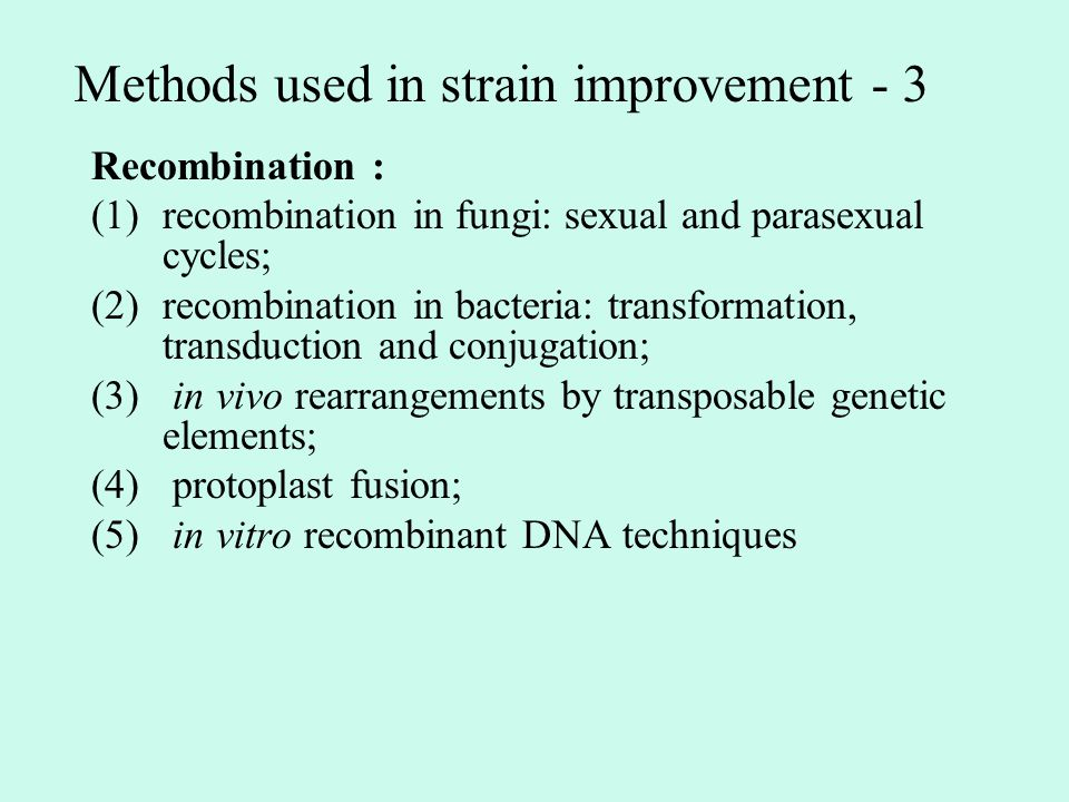 Methods used in strain improvement - 3