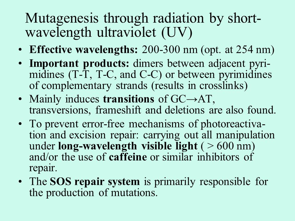 Mutagenesis through radiation by short-wavelength ultraviolet (UV)