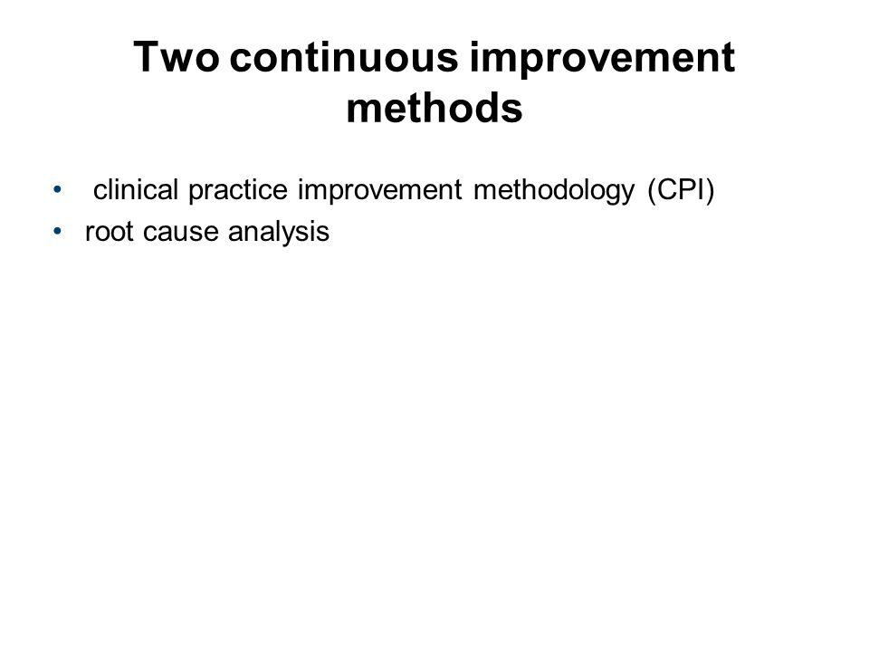 Two continuous improvement methods