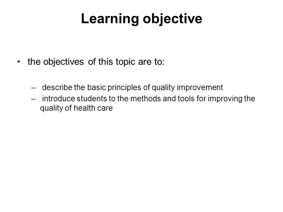 Learning objective the objectives of this topic are to: