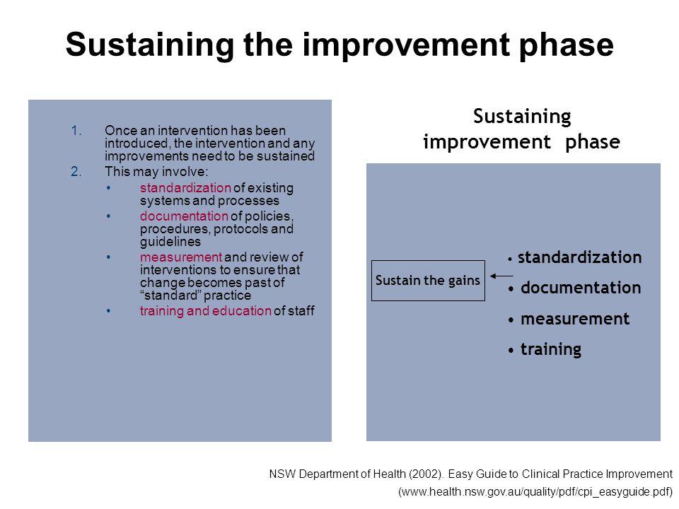 Sustaining the improvement phase