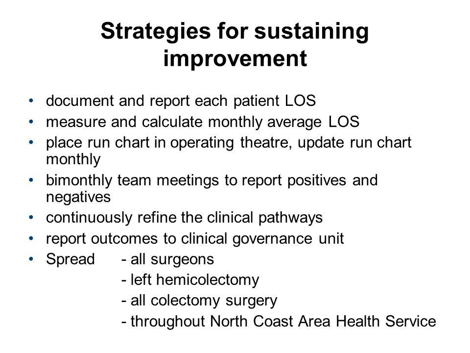 Strategies for sustaining improvement