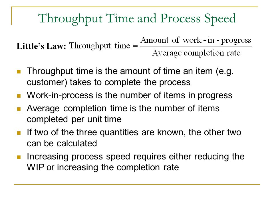 Throughput Time and Process Speed