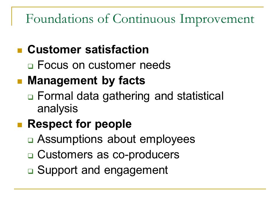 Foundations of Continuous Improvement
