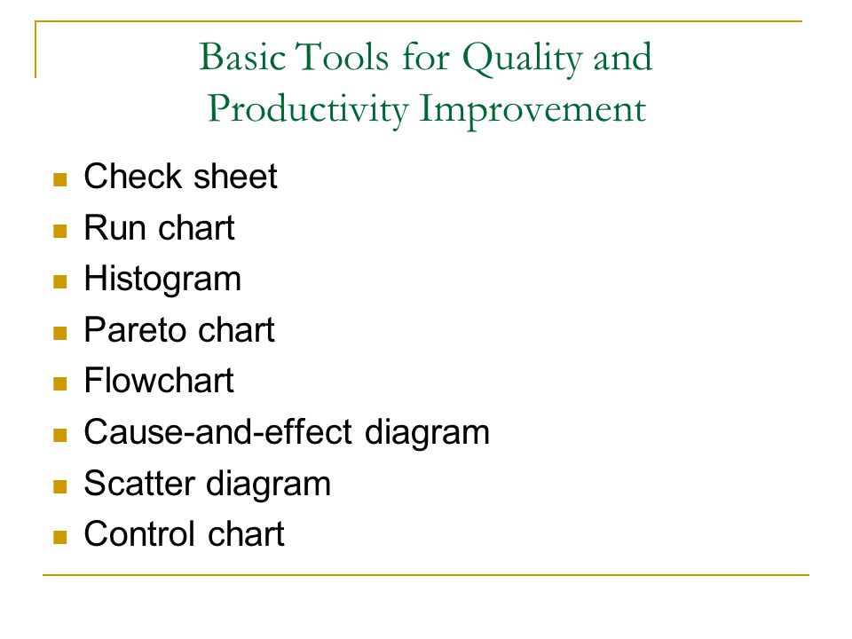 Basic Tools for Quality and Productivity Improvement