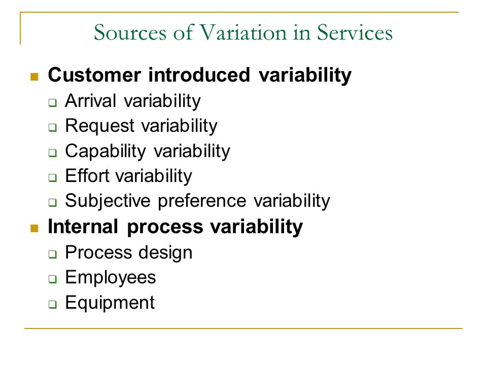 Sources of Variation in Services