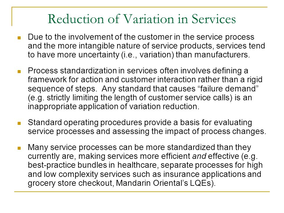Reduction of Variation in Services