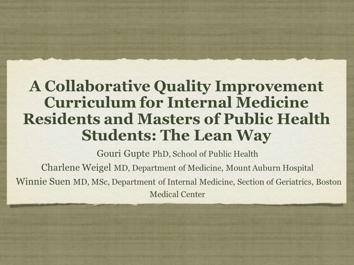 A Collaborative Quality Improvement Curriculum for Internal Medicine Residents and Masters of Public Health Students: The Lean Way