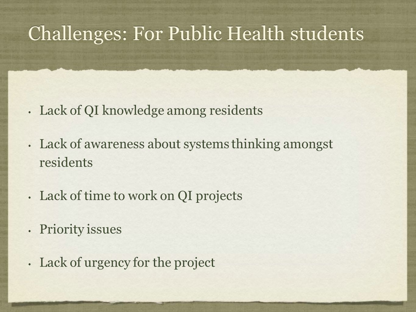 Challenges: For Public Health students