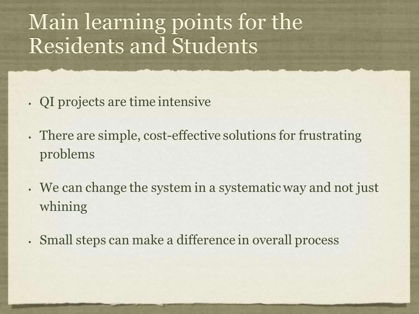 Main learning points for the Residents and Students