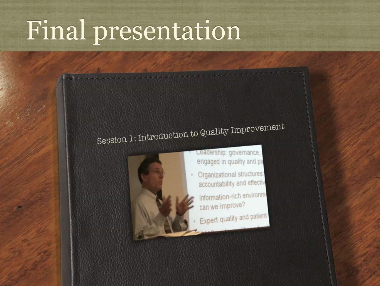 Final presentation http://www.youtube.com/watch v=bqKMeetS_lc