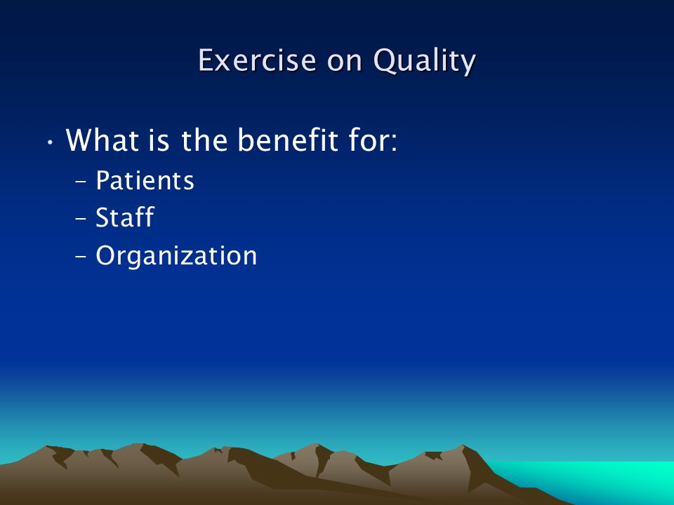 What is the benefit for: