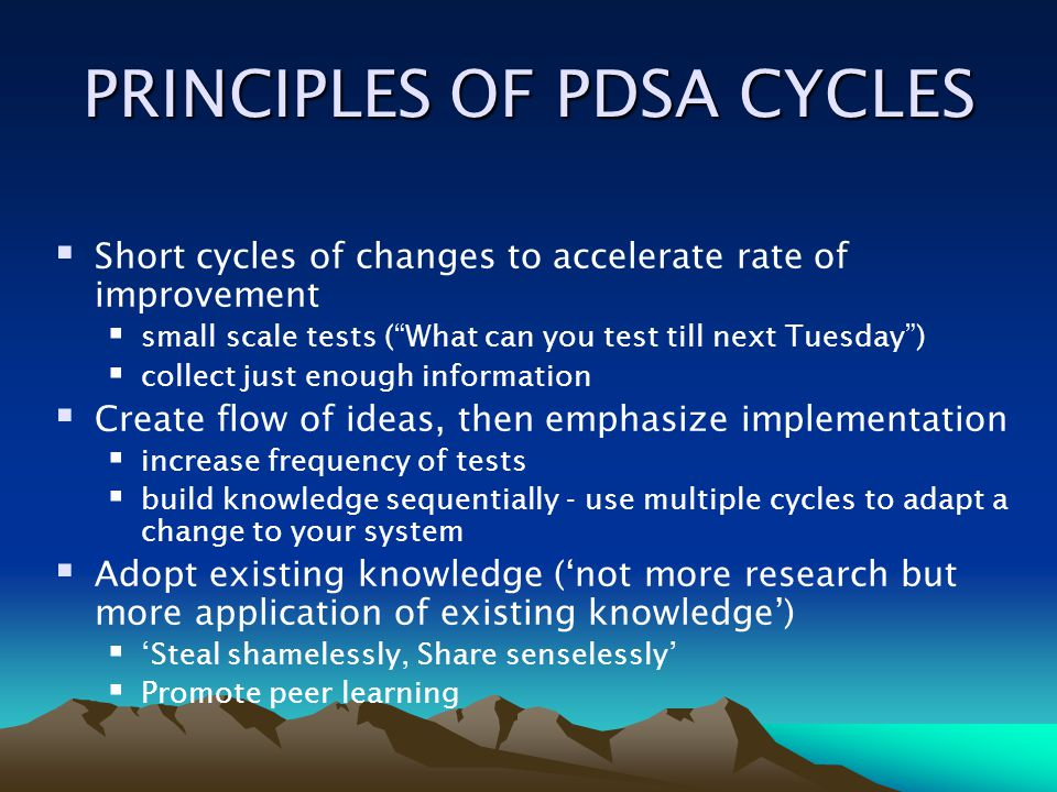 PRINCIPLES OF PDSA CYCLES