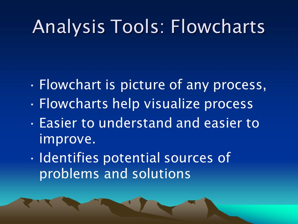 Analysis Tools: Flowcharts