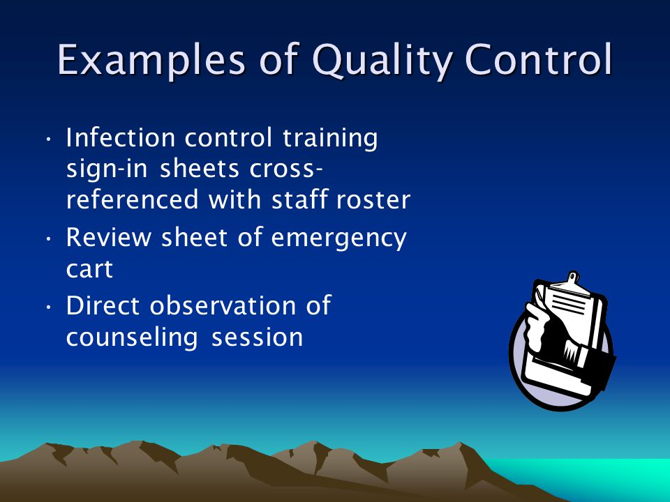 Examples of Quality Control