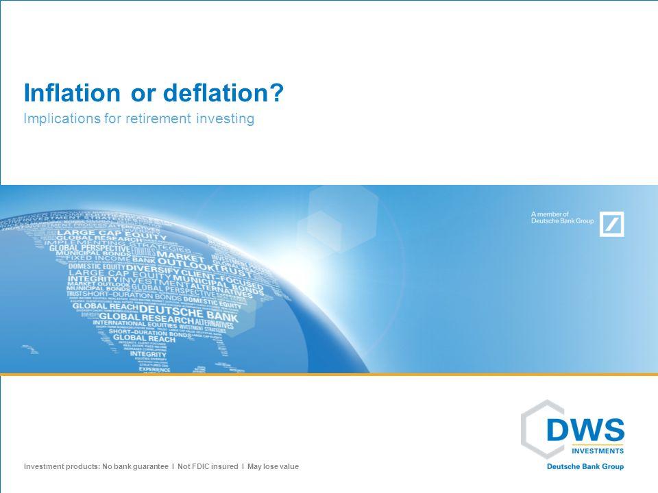Inflation or deflation