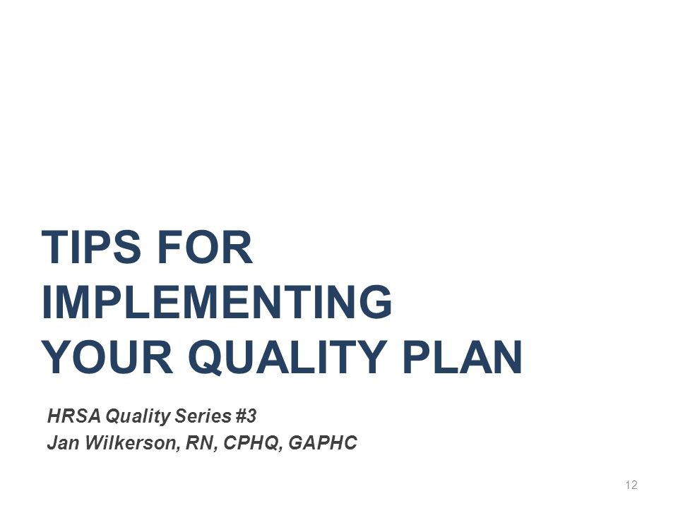 Tips for Implementing Your Quality Plan