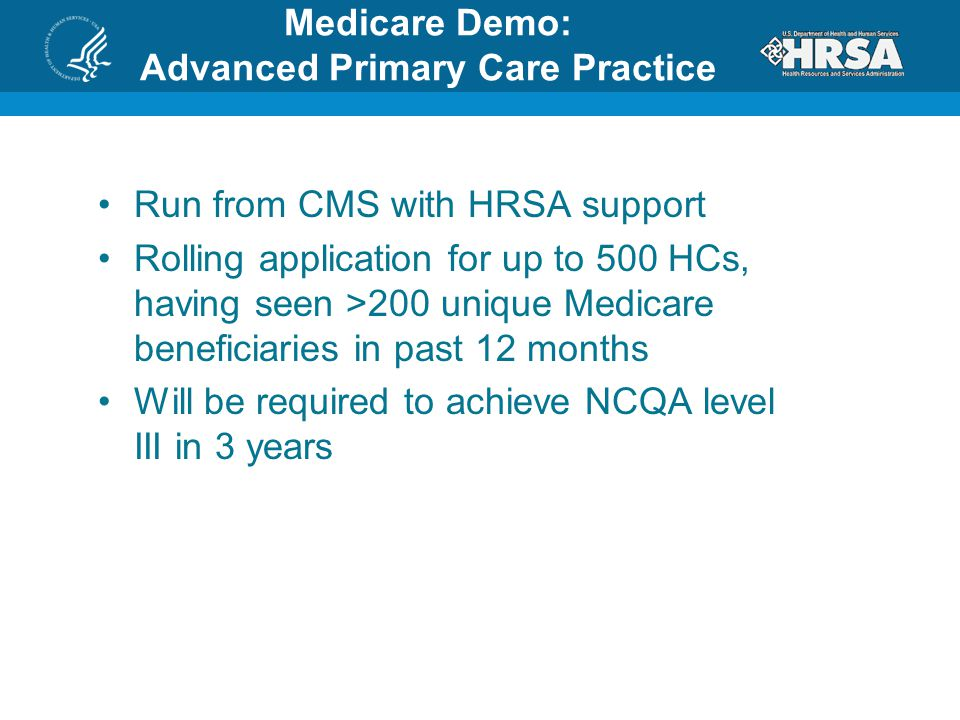Medicare Demo: Advanced Primary Care Practice