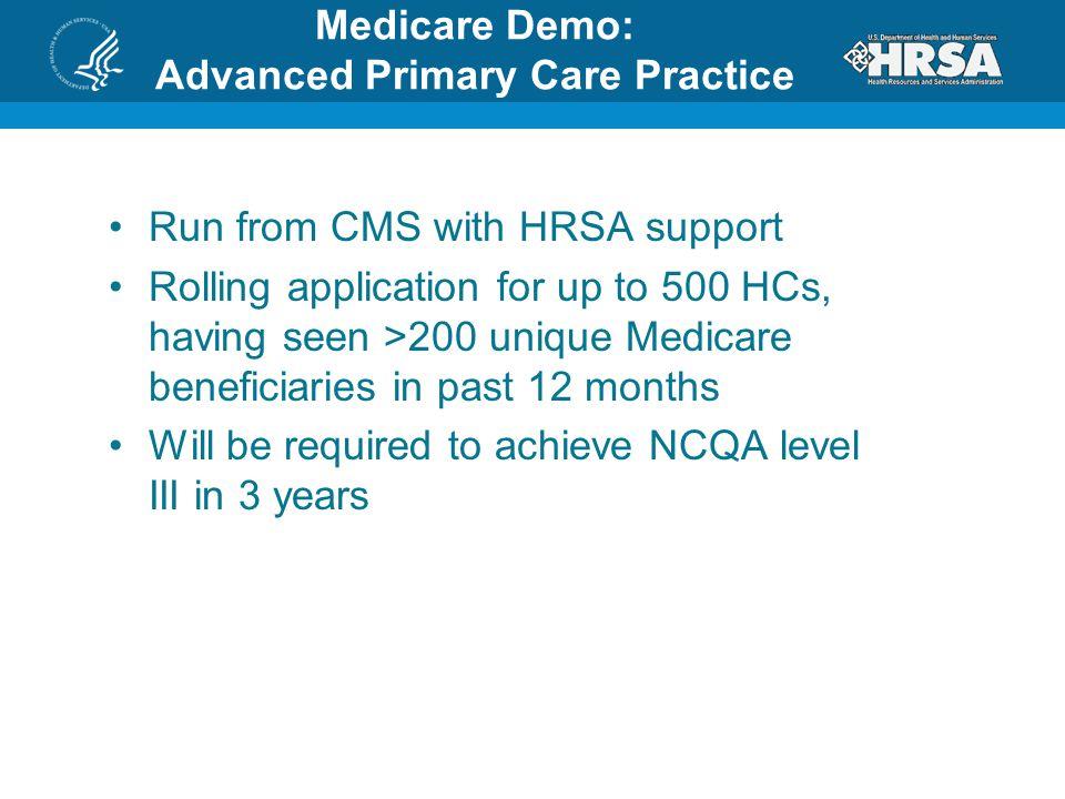 Medicare Demo: Advanced Primary Care Practice