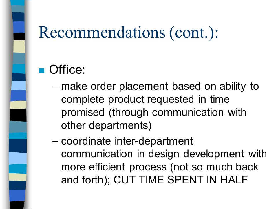 Recommendations (cont.):