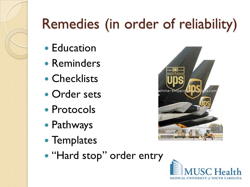 Remedies (in order of reliability)