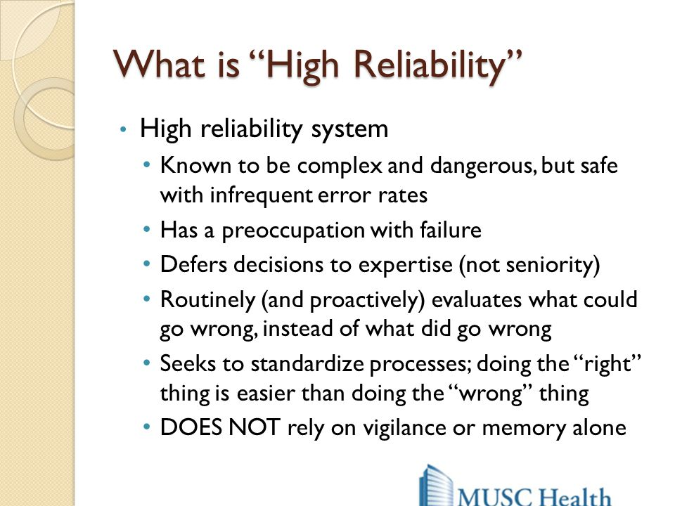 What is High Reliability