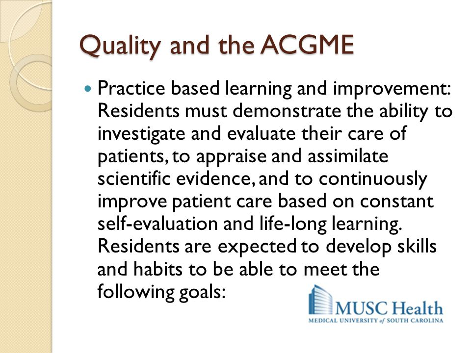 Quality and the ACGME